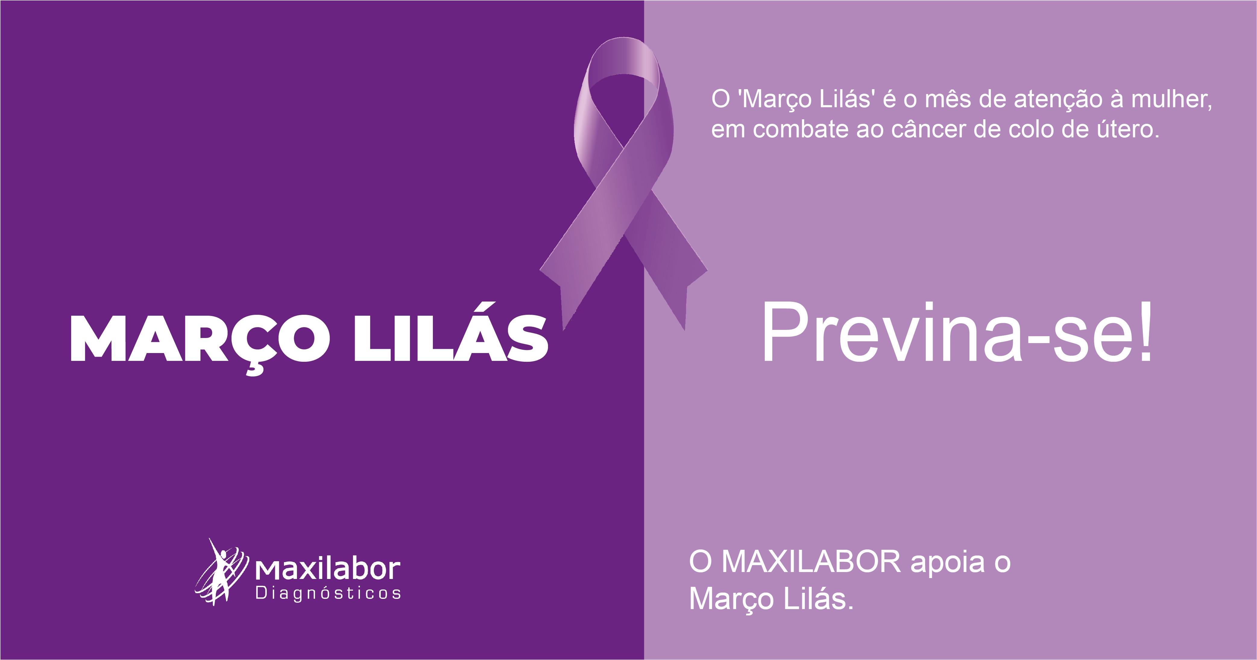 Março Lilás tem foco em exames preventivos