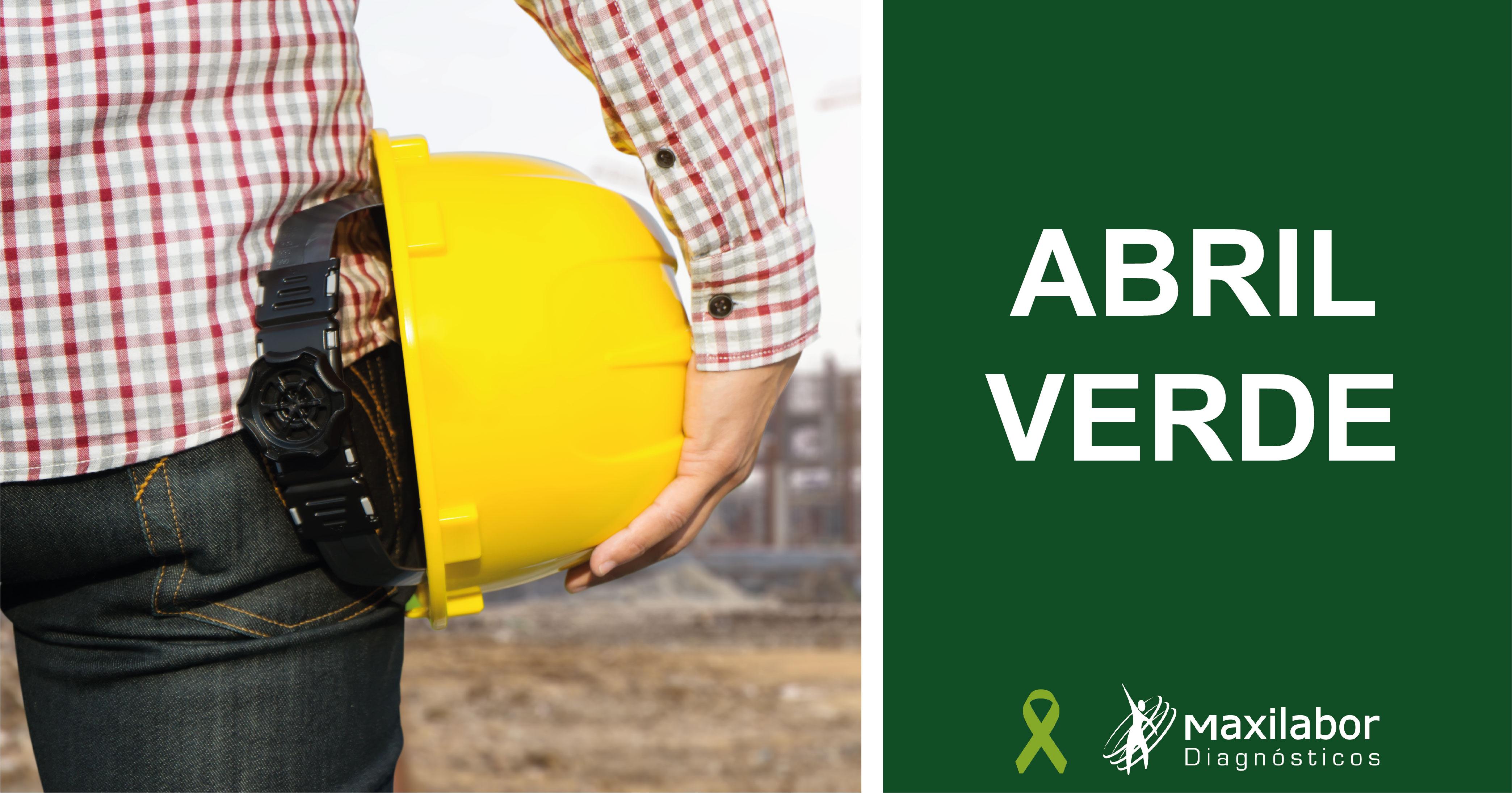 Abril Verde – Trabalho mais seguro e saudável para todos