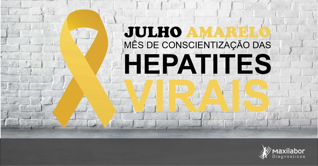 Julho Amarelo – Hepatites Virais