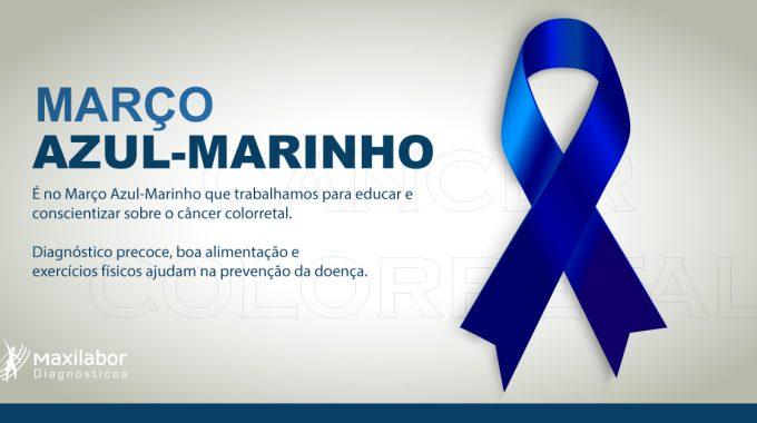 MARÇO AZUL-MARINHO – Combate Ao Câncer Colorretal